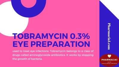 TOBRAMYCIN 0.3% EYE PREPARATION-wp